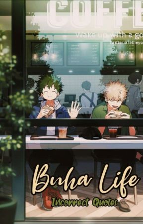 Bnha Life ⌇ Incorrect Quotes by miss-naoora
