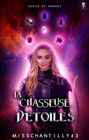 La Chasseuse d'étoiles by misschantilly43