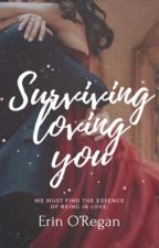 Surviving Love by ErinTink