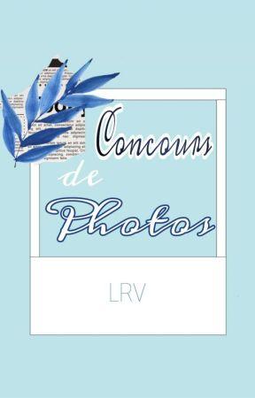 -Concours de Photos- [FERMÉ] by DarkPhoenix1104