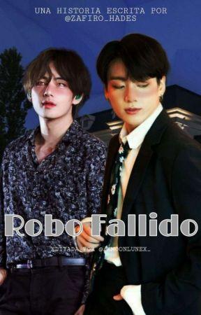 Robo Fallido [KV] •OS• by zafiro_hades
