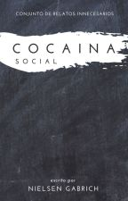 Cocaína Social by NielsenGabrich