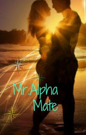 Mr Alpha Mate by Xx_zarie_xX