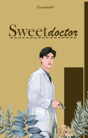 Sweet Doctor (SUDAH DI KONTRAK)  by dwinabila04