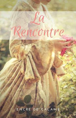 La Rencontre {Nouvelle} by encredecalame