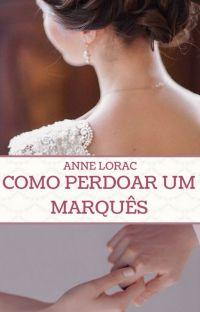 Como perdoar um Marquês | LIVRO 2 |  (EM ANDAMENTO) cover