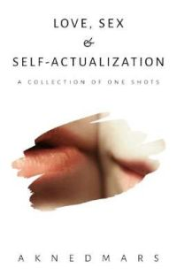 Love, Sex and Self - Actualization cover