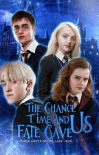 The Chance Time And Fate Gave Us ☾ by esha_dramione