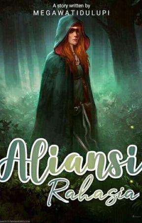 Aliansi Rahasia [Sequel Ke-2 AOS] by MegawatiDulupi