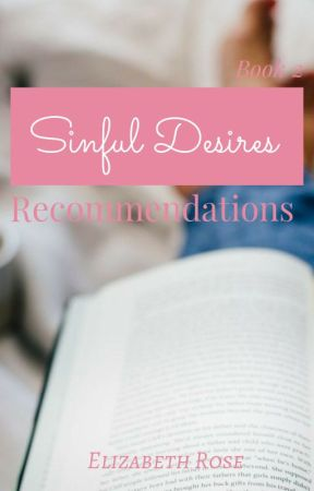 Sinful Desires - Recommended Books (Book 2) by Elizabeth_Rose2