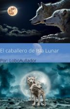 El caballero de Isla Lunar by Loboaullador10