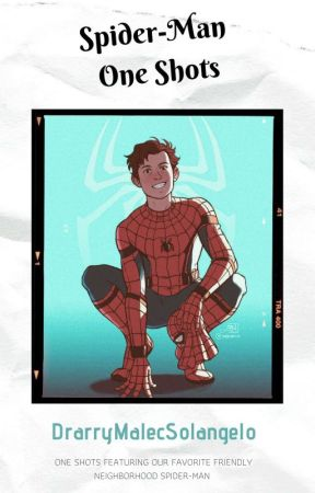 Spider-Man One Shots by LarryMalecSolangelo