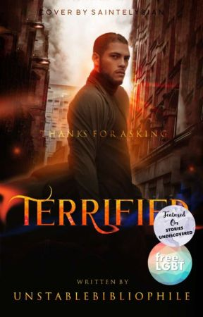 Terrified | thanks for asking |  by unstablebibliophile
