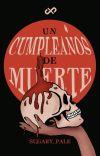 Un cumpleaños de muerte [INTERACTIVA] ✔️ cover