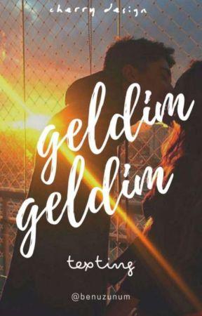 Geldim Geldim|Texting by calvados-