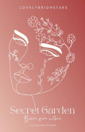 Secret Garden ♤ | POEMS | by LovelyBrightStars