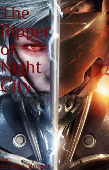 The Ripper Of Night City