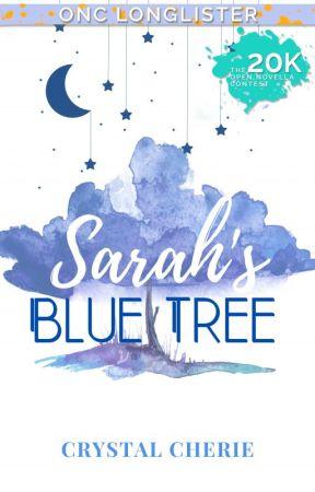 Sarah's Blue Tree ✔ by CrystalCherie
