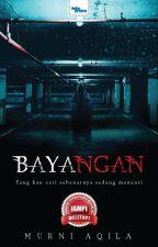 BAYANGAN by MurniAqilaNovelis