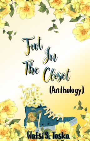 Foot in the Closet (Suicide and Depression POETRY and QUOTES) by Crowillow