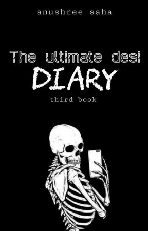 The Ultimate Desi Diary by anumazing