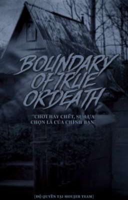 | EVENT | BOUNDARY OF TRUE OR DEATH