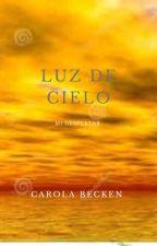 Luz de cielo by JuanaLuz6