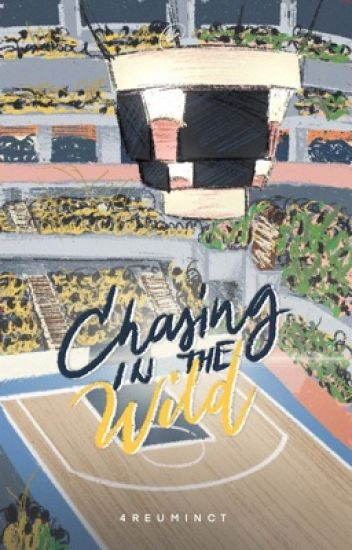 Chasing in the Wild (University Series #3)