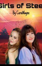 Girls of Steel by CoraWayne