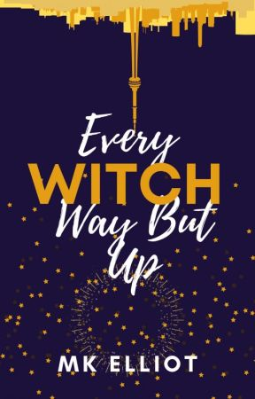 Every Witch Way But Up (completed) by mklutz