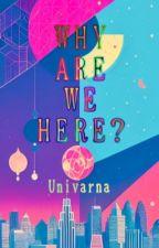 [SevenAU | First Book] Why Are We Here? bởi Univarna