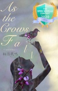 As the Crows Fall | ONC 2020 Grand Winner cover