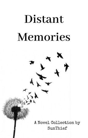 Distant Memories by SunThief