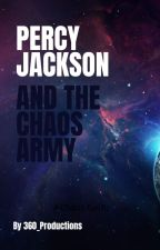 Percy Jackson and the Chaos Army by 360_Productions
