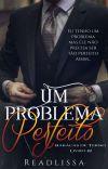 Um Problema Perfeito -Livro 3 Da Série: Babacas De Terno cover