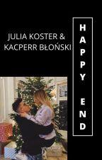 HAPPY END? - JULIA KOSTERA & KACPER BŁOŃSKI by WeronikaMajdecka
