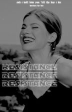 RESISTANCE ━━ k. ren ✓ by -GREYJEDIS