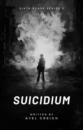 Suicidium (Sixth Sense Series #3) by abdiel_25