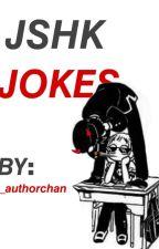JSHK JOKES by araara_gomen