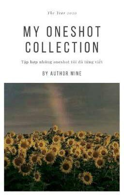 MY ONESHOT COLLECTION | MINE