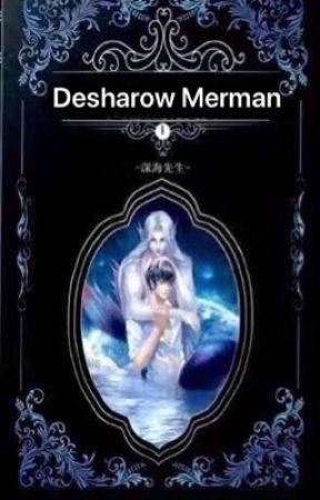 Desharow Merman/德萨罗人鱼 by 深海先生 (English TL) by GPStranslations