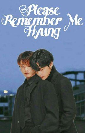 Please Remember Me Hyung [Vkook] by PacarnyaKookie