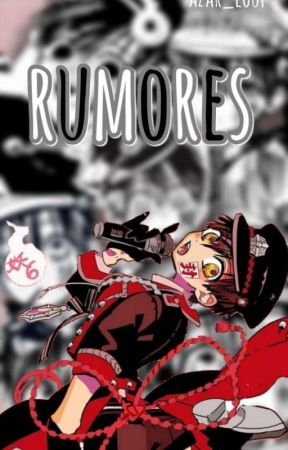 Rumores /-Hanako X Male Reader- by azar_loup