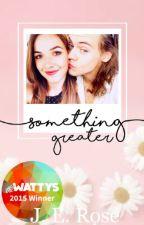 Something Greater (Something Great 2) by Jenemilyrose