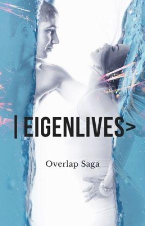 |EigenLives>, Overlap Saga by SafiWriter99