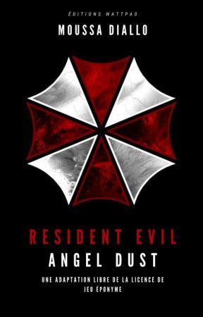 Resident Evil : Angel Dust by MoussaDiallo2