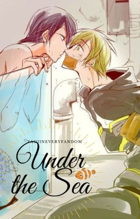 Under the Sea [FREE: IWATOBI SWIM CLUB // HARU X MAKOTO] by yaoiineveryfandom