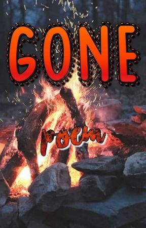 Gone || Poem for my Older Brother by Flaming_Wolf9899