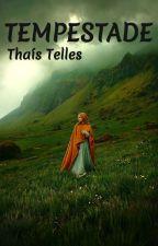 TEMPESTADE by ThaisTellesG