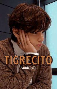 Tigrecito || Kooktae ✔ cover
